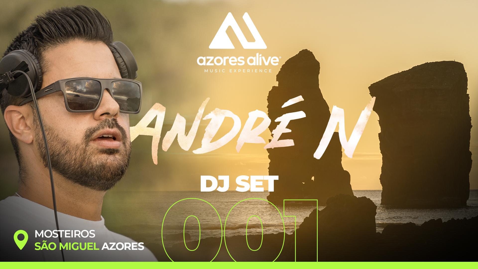 #001 DJ SET / ANDRÉ N @ Mosteiros, São Miguel